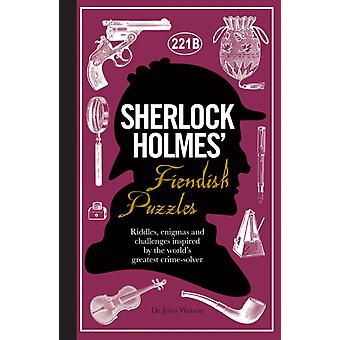 Sherlock Holmes' Fiendish Puzzles (Hardcover) by Dedopulos Tim