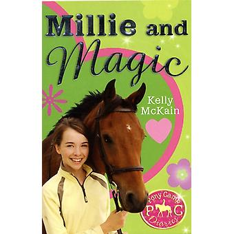 Millie and Magic (Pony Camp Diaries) (Paperback) by McKain Kelly Stanley Mandy