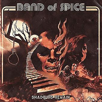 Bandet af krydderi - skygger forblive [Vinyl] USA import