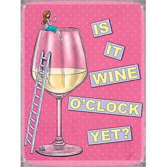 Is It Wine O'Clock Yet? Small Steel Sign 200Mm X 150Mm