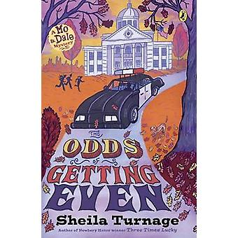 The Odds of Getting Even by Sheila Turnage - 9780142426166 Book