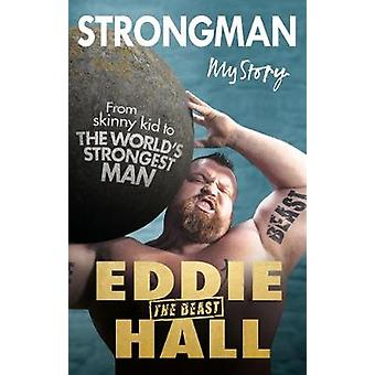 Strongman - My Story by Strongman - My Story - 9780753548714 Book