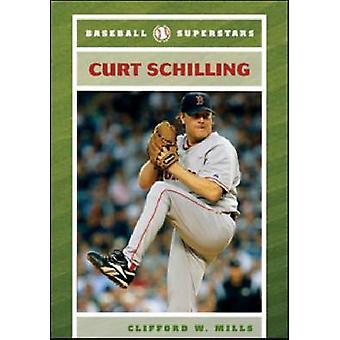 Curt Schilling av Clifford W. Mills - 9780791096352 bok