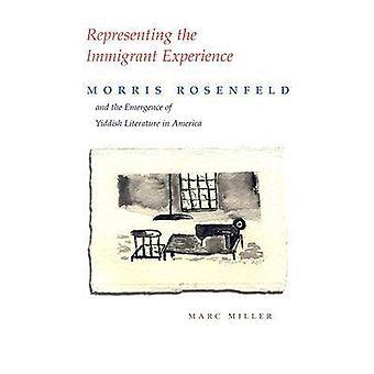 Der repræsenterer indvandrere erfaring - Morris Rosenfeld og Emerg