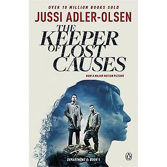 The Keeper of Lost Causes by Jussi Adler-Olsen - 9781405919760 Book
