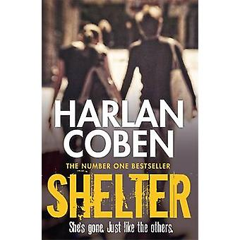 Shelter by Harlan Coben - 9781409150596 Book