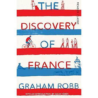 Die Entdeckung des Frankreich - Picador Classic (Hauptmarkt Hrsg.) von Graham