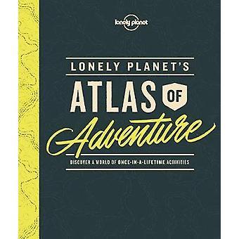 Lonely Planet's Atlas av äventyr av Lonely Planet - 9781786577597 B