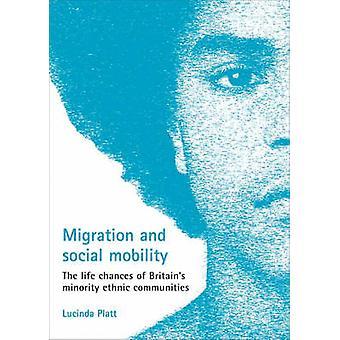 Migración y movilidad Social - las posibilidades de vida de la minoría de Gran Bretaña