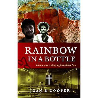 Rainbow in a Bottle by Joan B. Cooper - 9781922175601 Book