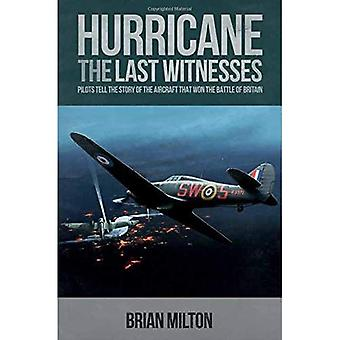Last Witnesses: Hurricane