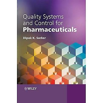 Quality Systems and Controls for Pharmaceuticals