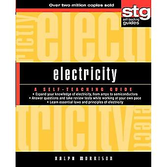 Electricity: A Self-teaching Guide (Wiley SelfTeaching Guides)