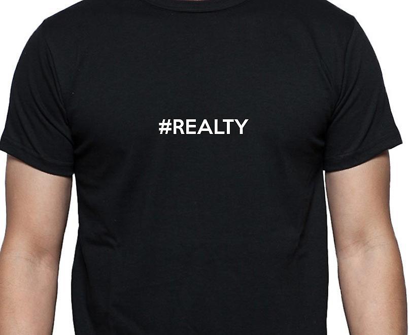 #Realty Hashag Realty Black Hand Printed T shirt