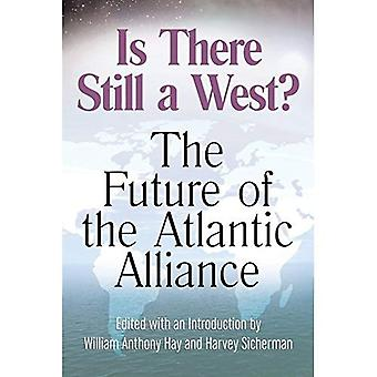 Is There Still a West?: The Future of the Atlantic Alliance