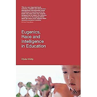 L'eugénisme, la Race et Intelligence dans l'éducation