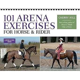 101 Arena Exercises: A Ringside Guide for Horse and Rider