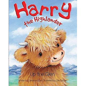 Harry the Highlander: Up the Glen