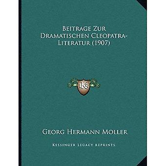 Beitrage Zur Dramatischen Cleopatra-Literatur (1907)