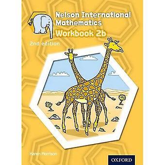 Nelson International Mathematics 2nd edition Workbook 2b