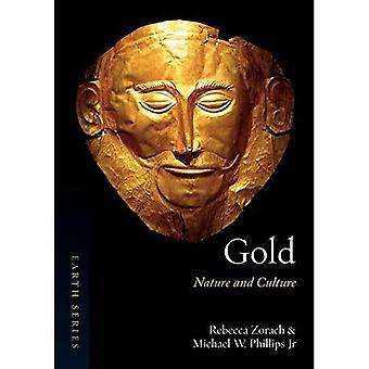Gold: Natur und Kultur (Erde)
