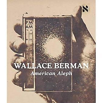 Wallace Berman - Amerikaanse Aleph