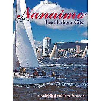 Nanaimo : The Harbour City