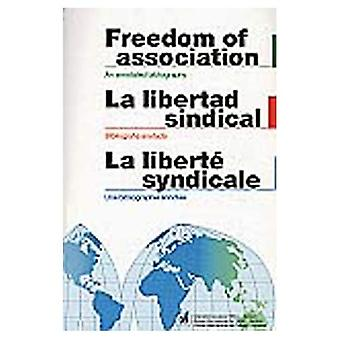Freedom of Association: An Annotated Bibliography