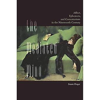 De gemedieerde geest: Affect, Ephemera, en consumentisme in de negentiende eeuw