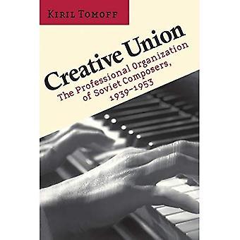 Kreativ Union: Den professionella organisationen av sovjetiska kompositörer, 1939-1953