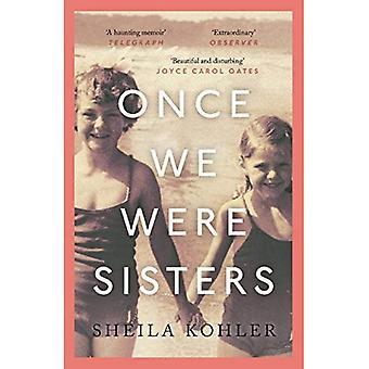 Einmal waren wir Schwestern