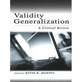 Validity Generalization A Critical Review by Swartz & Teresa Toguchi