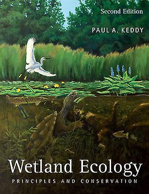 Wetland Ecology by Keddy & Paul A.