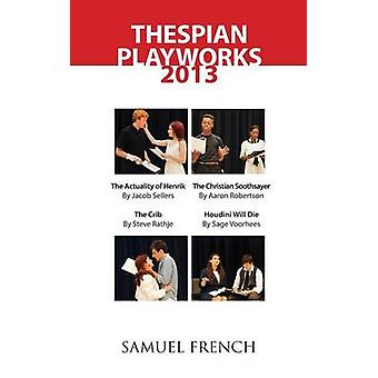 Thespian Playworks 2013 by Sellers & Jacob