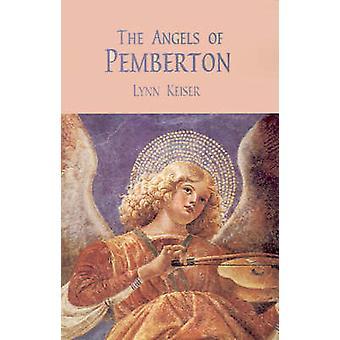 Os anjos de Pemberton por Keiser & Lynn