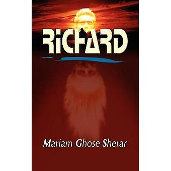RICHARD by Sherar & Mariam Ghose