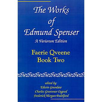 Verkene til Edmund Spenser Faerie Qveene bok to av Spenser & Edmund