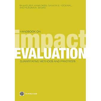 Handbook on Impact Evaluation Quantitative Methods and Practices by Khandker & Shahidur R.