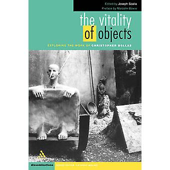 The Vitality of Objects by Scalia & Joseph & IV
