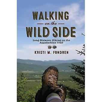 Fondren ・ クリスティ M ワイルド サイド長距離ハイキングで歩いてアパラチア ・ トレイルで。