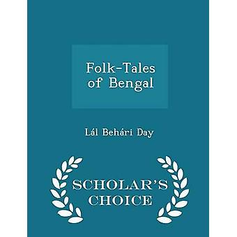 FolkTales of Bengal  Scholars Choice Edition by Day & Ll Behri