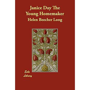 Janice Day The Young Homemaker by Long & Helen Beecher