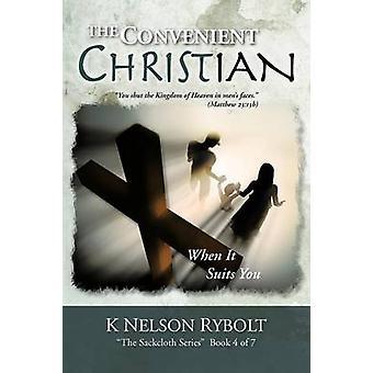 Praktisk kristne når det passer deg ved Rybolt & K. Nelson