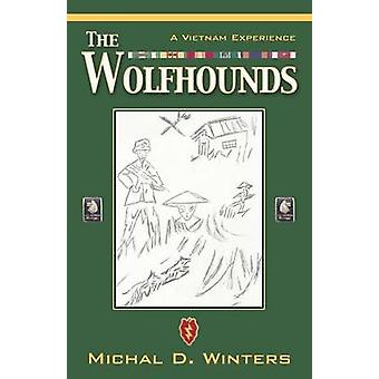 The Wolfhounds A Vietnam Experience by Winters & Michal D.