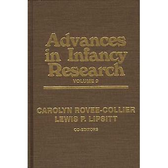Advances in Infancy Research Volume 9 by Hayne & Harlene