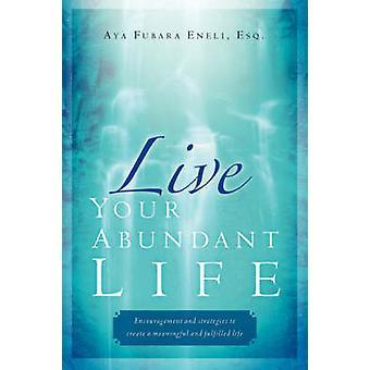 Je overvloedig leven door Eneli & Aya & Fubara