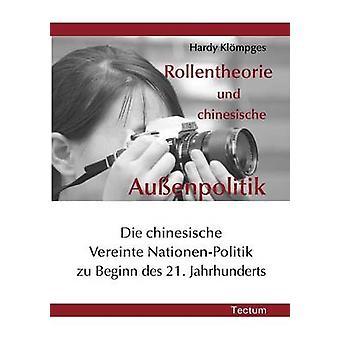 Rollentheorie und chinesische Auenpolitik by Klmpges & Hardy