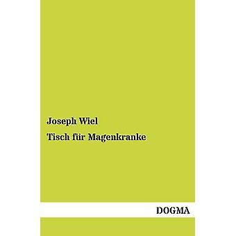 Tisch fr Magenkranke by Wiel & Joseph
