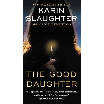 The Good Daughter by Karin Slaughter - 9780062430250 Book