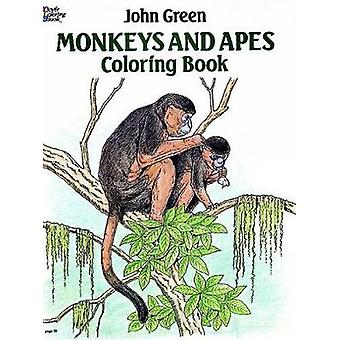 Monkeys and Apes Coloring Book by John Green - 9780486257983 Book